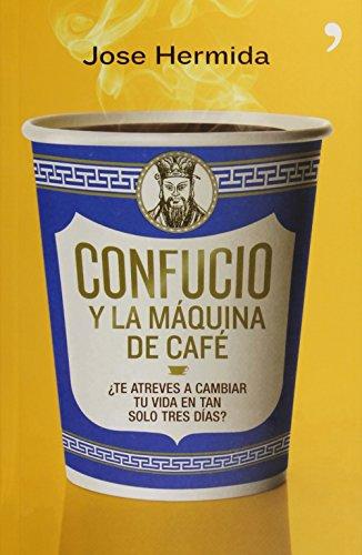 9786070731358: Confucio y la máquina de café