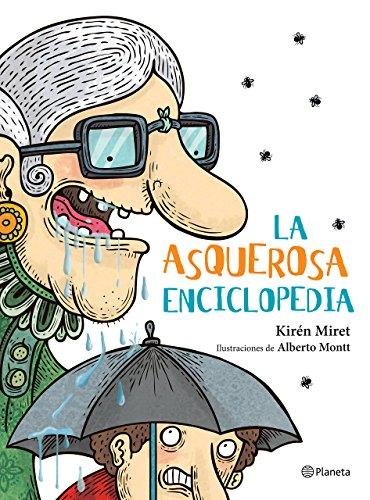 9786070731402: La asquerosa enciclopedia (Spanish Edition)