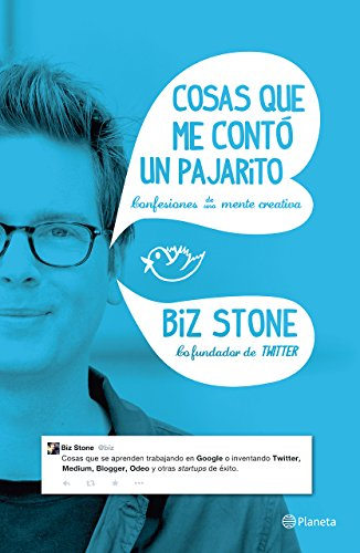 9786070731808: Cosas que me contó un pajarito: Confesiones de una mente creativa (Spanish Edition)