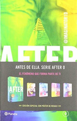 After. Antes de Ella (The After): Anna Todd
