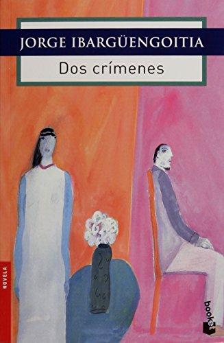 9786070732409: Dos crimenes