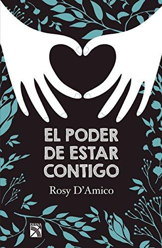 9786070732577: El poder de estar contigo (Spanish Edition)
