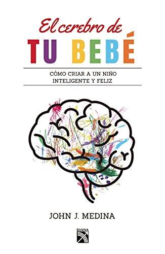 9786070732935: El cerebro de tu bebé (Spanish Edition)