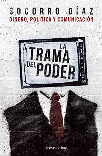 9786070733024: La trama del poder (Spanish Edition)