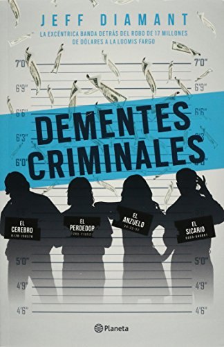 Dementes Criminales (Paperback): Jeff Diamant