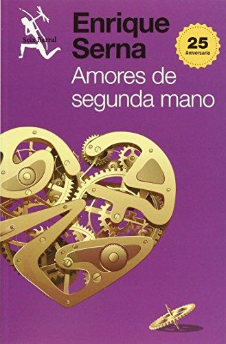 Amores de segunda mano: ENRIQUE, SERNA