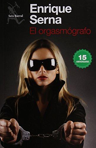9786070733192: ORGASMOGRAFO, EL