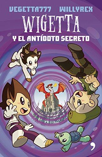Wigetta y El Antidoto Secreto (Paperback): Vegetta 777