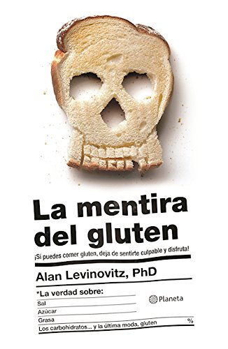 9786070733666 La Mentira Del Gluten Spanish Edition