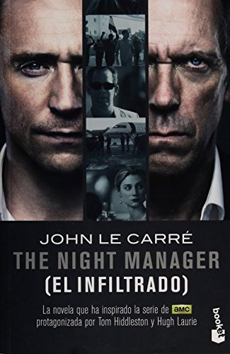 9786070733840: El Infiltrado: La Novela Que Ha Inspirado La Serie (amc). The Night Manager.