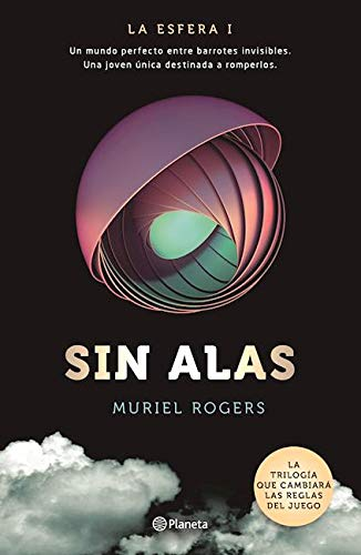 9786070734090: Sin alas / Without wings