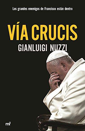 Via crucis Gianluigi Nuzzi Author