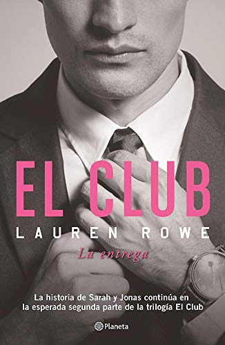 9786070735004: El Club. La Entrega (El Club/ The Club Trilogie)