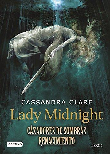 9786070735028 Lady Midnight Cazadores De Sombras Renacimiento Libro 1 Spanish Edition