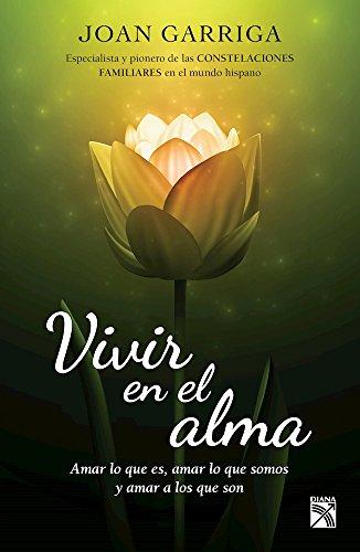 9786070735394: Vivir En El Alma