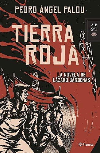 Tierra Roja (Paperback): Pedro Angel Palou