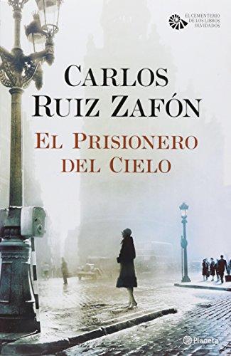 El prisionero del cielo: Carlos Ruiz ZafÃ