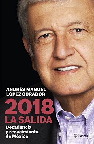 2018 La salida (Spanish Edition)