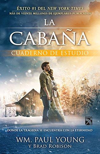 9786070739378: La Cabaña: cuaderno de estudio (Spanish Edition)