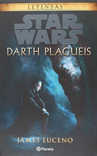 9786070740084: Star Wars. Darth Plagueis