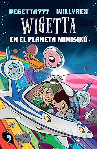 9786070740169: Wigetta en el planeta Mimisikú (Spanish Edition)