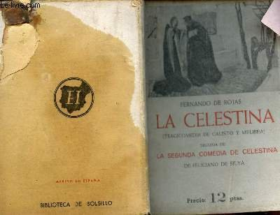 9786070740701: LA CELESTINA (Tragicomedia de Calisto y Melibea) - Seguida de LA SEGUNDA COMEDIA DE CELESTINA de Feliciano De Silva.