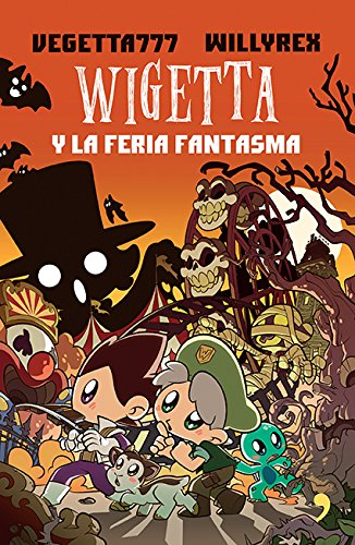 9786070742095: Wigetta y la feria fantasma (Spanish Edition)