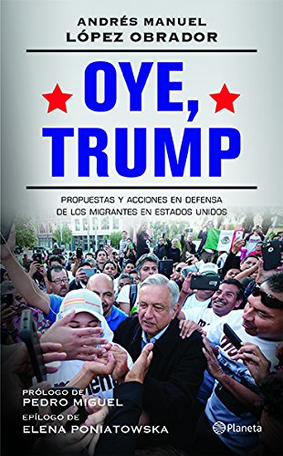 Oye, Trump (Spanish Edition)