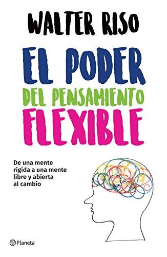 9786070748332: El poder del pensamiento flexible (Spanish Edition)