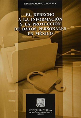 9786070902345: DERECHO A LA INFORMACION Y LA PROTECCION DE DATOS PERSONALES