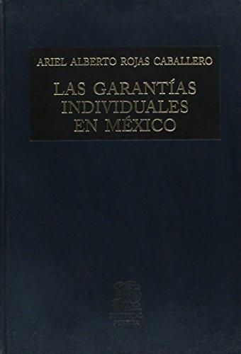 9786070903038: GARANTIAS INDIVIDUALES EN MEXICO C/ ADENDA, LAS