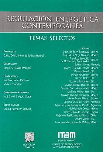 9786070903069: REGULACION ENERGETICA CONTEMPORANEA TEMAS SELECTOS