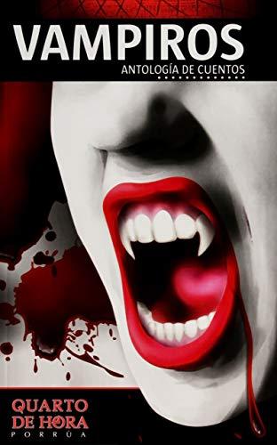 9786070903311: Vampiros Antologia De Cuentos (Spanish Edition)