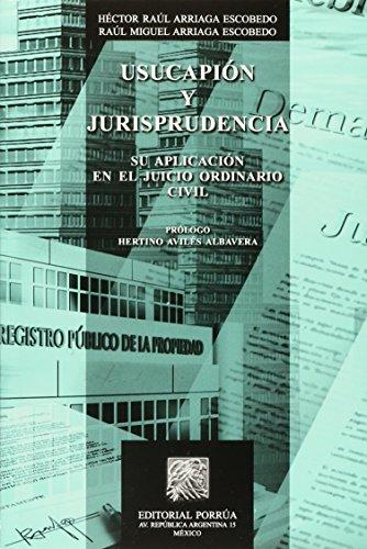 USUCAPION Y JURISPRUDENCIA [Paperback] by ARRIAGA ESCOBEDO,
