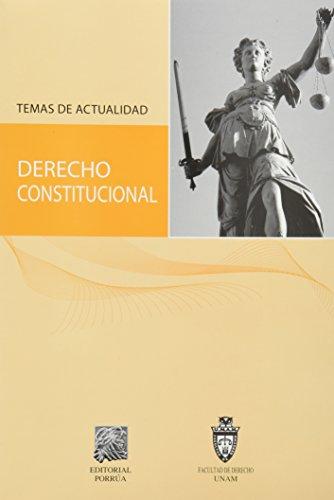 9786070903359: DERECHO CONSTITUCIONAL TEMAS DE ACTUALIDAD