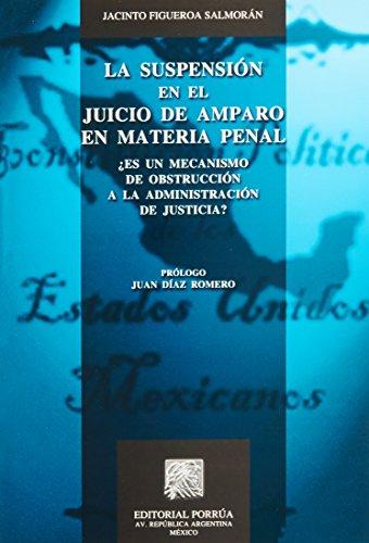 SUSPENSION EN EL JUICIO DE AMPARO EN: FIGUEROA SALMORAN, JACINTO