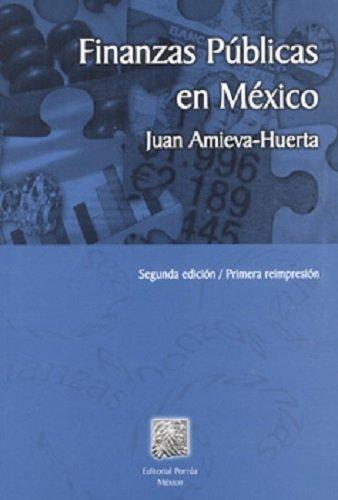 FINANZAS PUBLICAS EN MEXICO [Paperback] by AMIEVA