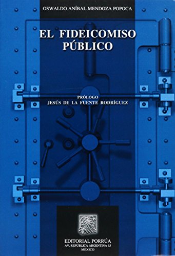 9786070904493: FIDEICOMISO PUBLICO, EL
