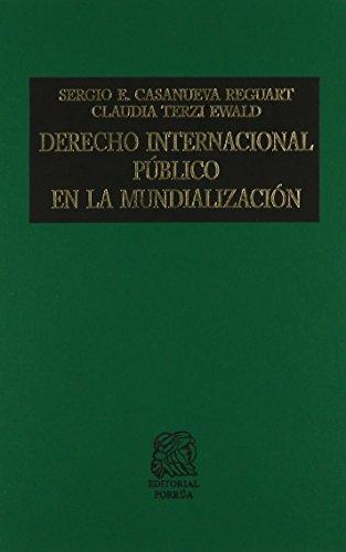 9786070904653: DERECHO INTERNACIONAL PUBLICO EN LA MUNDIALIZACION