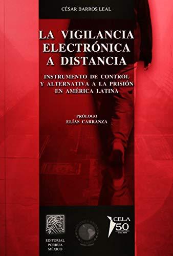 9786070905360: VIGILANCIA ELECTRONICA A DISTANCIA, LA