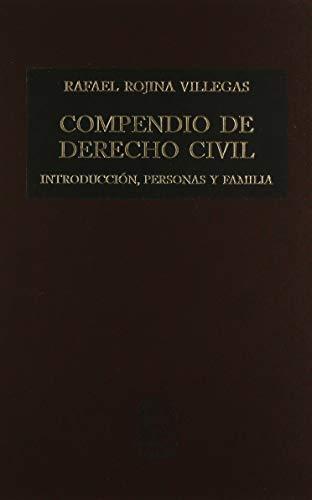 9786070905438: COMPENDIO DE DERECHO CIVIL 1 INTRODUCCION PERSONAS Y FAMILIA