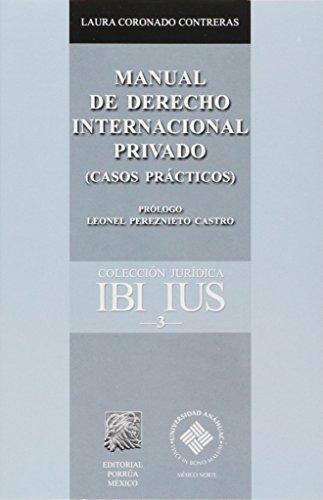 MANUAL DE DERECHO INTERNACIONAL PRIVADO CASOS PRACTICOS
