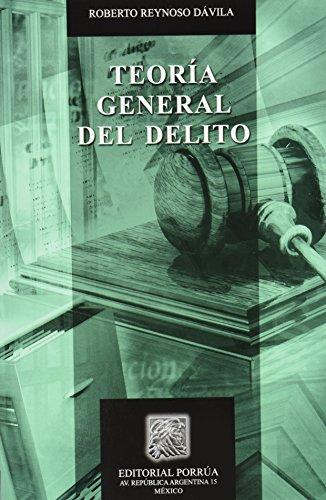 9786070905988: TEORIA GENERAL DEL DELITO