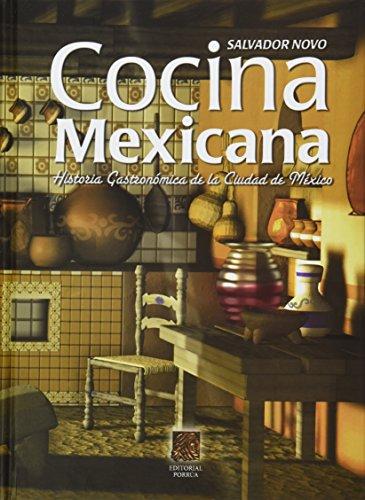 9786070906039: Cocina Mexicana Historia Gastronomica De La Ciudad De Mexico (Spanish Edition)