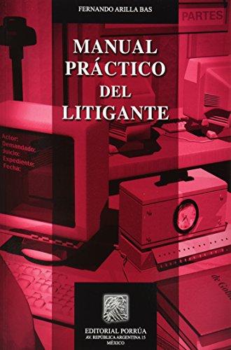 9786070906138: MANUAL PRACTICO DEL LITIGANTE