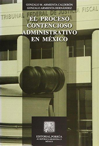 9786070906244: PROCESO CONTENCIOSO ADMINISTRATIVO EN MEXICO, EL