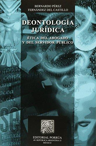 9786070906633: DEONTOLOGIA JURIDICA / ETICA DEL ABOGADO