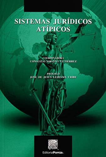 9786070906701: SISTEMAS JURIDICOS ATIPICOS