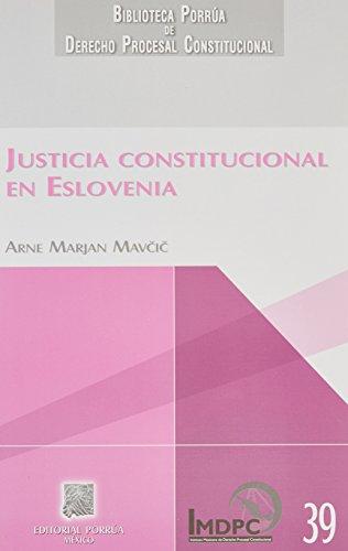 9786070906824: JUSTICIA CONSTITUCIONAL EN ESLOVENIA