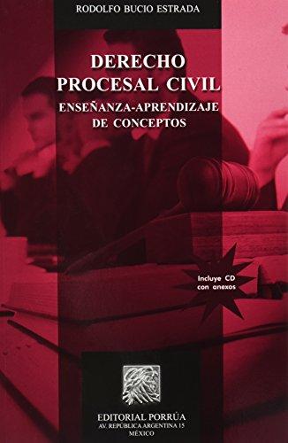DERECHO PROCESAL CIVIL ENSE#ANZA APRENDIZAJE C/CD: BUCIO ESTRADA, RODOLFO